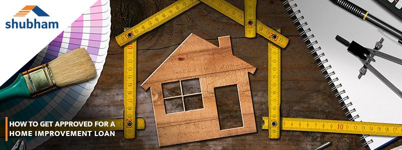 Shubham Home Improvement Loan